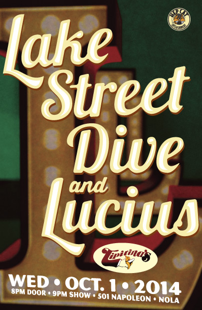 Lake Street Dive and Lucius.  October 1, 2014 at Tipitina's